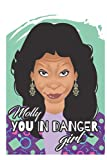Molly You In Danger Girl Notebook: - 6 x 9 inches with 110 pages