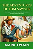 The Adventures Of Tom Sawyer: The Original 1876 Edition With Complete 162 Illustrations (A Classic Novel Of Mark Twain)