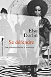 Se défendre (French Edition)