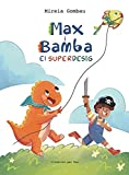 Max i Bamba: el Superdesig (Children's Picture Books: Emotions, Feelings, Values and Social Habilities (Teaching Emotional Intel)