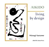 Aikido: Living by Design