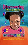 Discovering the Alphabet with Miss. K.M.B. (English Edition)