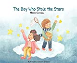 The Boy Who Stole the Stars (Children's Picture Books: Emotions, Feelings, Values and Social Habilities (Teaching Emotional Intel)