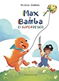 Max y Bamba: El Superdeseo (Children's Picture Books: Emotions, Feelings, Values and Social Habilities (Teaching Emotional Intel)