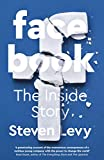 Facebook: The Inside Story (English Edition)