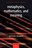 Metaphysics, Mathematics, and Meaning: Philosophical Papers (English Edition)