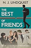 The Best of Friends: 1 (Circle of Friends)