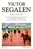 Victor segalen - tome 1 - oeuvres completes - vol01 (Bouquins)