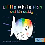 Little White Fish and His Daddy: 4