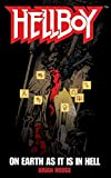 On Earth As It Is In Hell: 1 (Hellboy)
