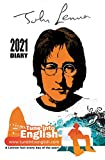 John Lennon Diary 2021: A Lennon fact every day of the year! (The Tune Into English Diaries)