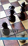 Mat (Les Aventures d'Hector Valand t. 3) (French Edition)