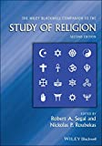 The Wiley-Blackwell Companion to the Study of Religion (Wiley Blackwell Companions to Religion) (English Edition)