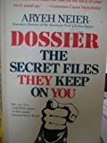 Dossier: The secret files they keep on you