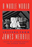 A Whole World: Letters from James Merrill (English Edition)