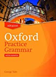 Oxford Practice Grammar Advance with Answers. Revised Edition: The right balance of English grammar explanation and practice for your language level