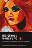 Indigenous Women's Voices: 20 Years on from Linda Tuhiwai Smith's Decolonizing Methodologies