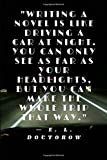 Driving A Car at Night- E.L. Doctorow: Notebook / Journal / Diary (Author Inspiration Quotes Notebooks)