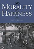 The Morality of Happiness (English Edition)