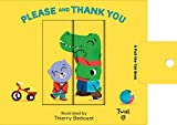 Please And Thank You: A Pull-The-Tab Book: 2 (Pull and Play Books)