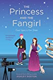 The Princess and the Fangirl (Once Upon A Con Book 2) (English Edition)