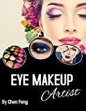 How to Practice Eye Makeup as an Amateur?: Learning the art of doing eye makeup for all those who are new in this field by passion or profession (English Edition)