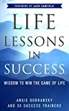 Life Lessons in Success: Wisdom to Win the Game of Life (English Edition)