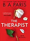 The Therapist: From the Sunday Times bestselling author of books like Behind Closed Doors comes the most gripping psychological thriller of 2021! (English Edition)