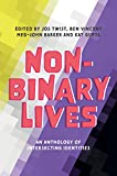 Non-Binary Lives: An Anthology of Intersecting Identities (English Edition)
