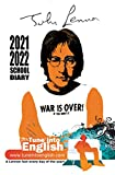 John Lennon School Diary 2021-2022: A Lennon fact every day of the academic year! (The Tune Into English Diaries)