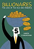 Billionaires: The Lives of the Rich and Powerful (English Edition)
