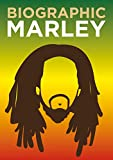 Biographic: Marley: Great Lives in Graphic Form (English Edition)