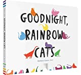 Goodnight Rainbow Cats: (Baby Shower Gift, Bedtime Board Book, Children's Cat Themed Board Book)
