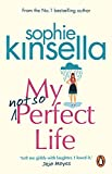 My Not So Perfect Life. A Novel