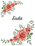 Euda: Personalized Notebook with Flowers and First Name – Floral Cover (Red Rose Blooms). College Ruled (Narrow Lined) Journal for School Notes, Diary Writing, Journaling. Composition Book Size