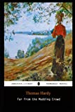 Far from the Madding Crowd By Thomas Hardy Annotated Updated Novel