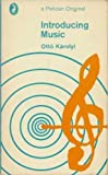 Introducing Music (Pelican) by Otto Karolyi (1965-07-30)
