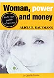 Woman, Power and Money: Build your puzzle of success (Talento Femenino)