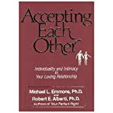 Accepting Each Other: Individuality and Intimacy in Your Loving Relationship