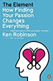 The Element. How finding your passion changes everything