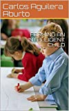 FORMING AN INTELLIGENT CHILD (English Edition)