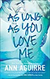 As Long As You Love Me (2B trilogy Book 2) (English Edition)
