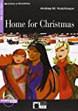 HOME FOR CHRISTMAS +CD STEP ONE A2: Home for Christmas + audio CD (Reading and training)