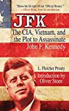 Prouty, L: JFK: The Cia, Vietnam, and the Plot to Assassinate John F. Kennedy