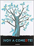 Voy a comedte! (Spanish Edition) by Jean Marc Derouen (2013-02-01)