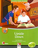 Upside Down. Level E. Young readers. Fiction registrazione in inglese britannico. Con CD-ROM. Con CD-Audio (Helbling Young Readers)