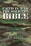 Faith in War the Soldiers Bible (English Edition)