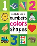 Numbers Colors Shapes (First 100 Soft to Touch)