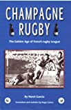 Champagne Rugby (English Edition)