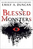 Blessed Monsters: A Novel (Something Dark and Holy Book 3) (English Edition)